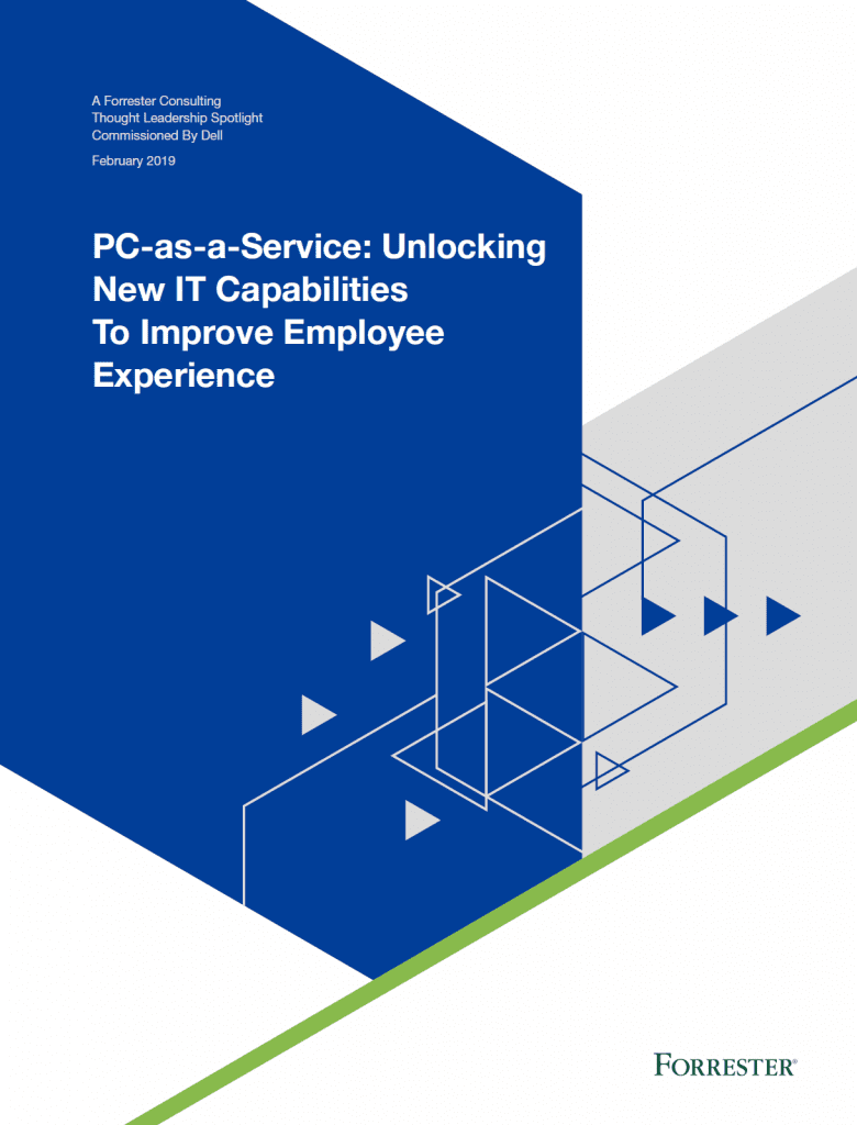 , Whitepapers, PC-as-a-Service: Unlocking New IT Capabilities To Improve Employee Experience