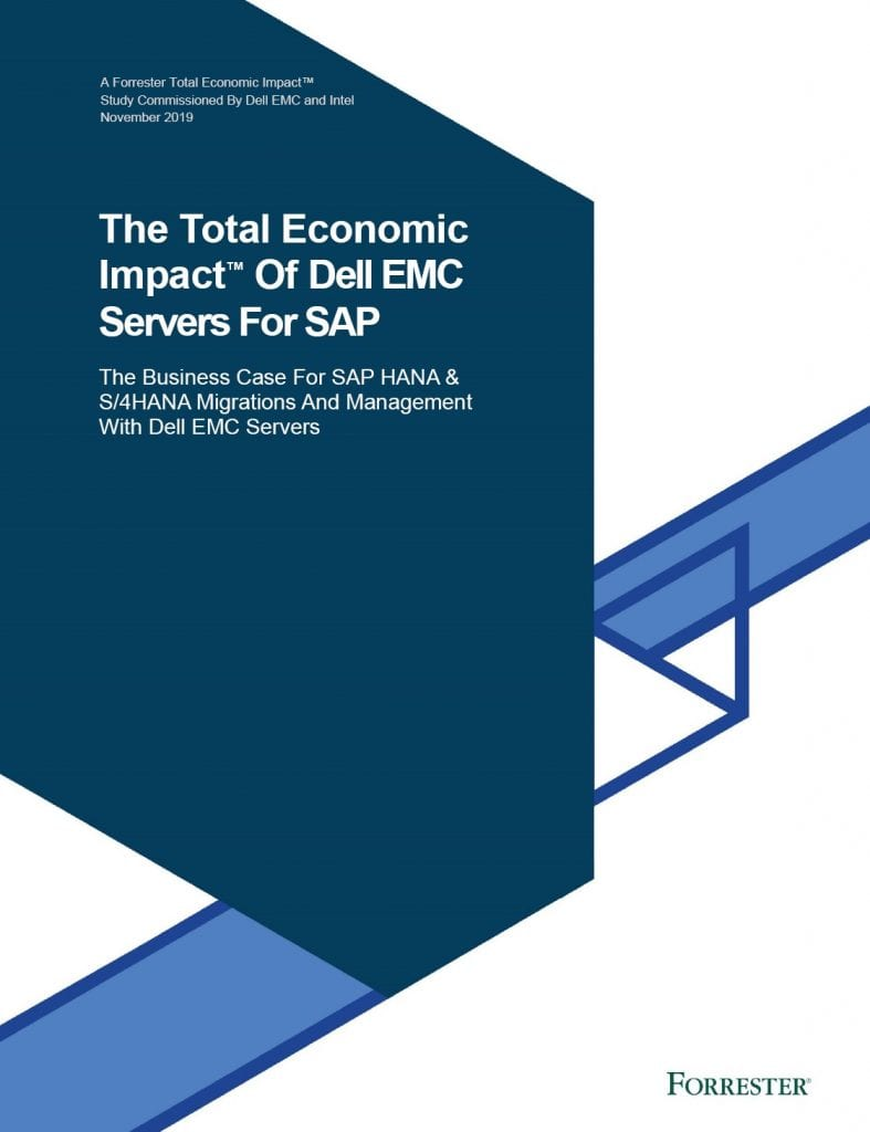 , , The Total Economic Impact™ Of Dell EMC Servers For SAP